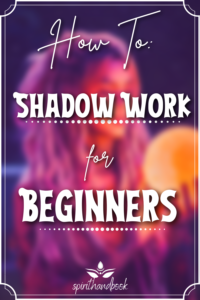 Shadow Work For Beginners: What It Is & How To Do it