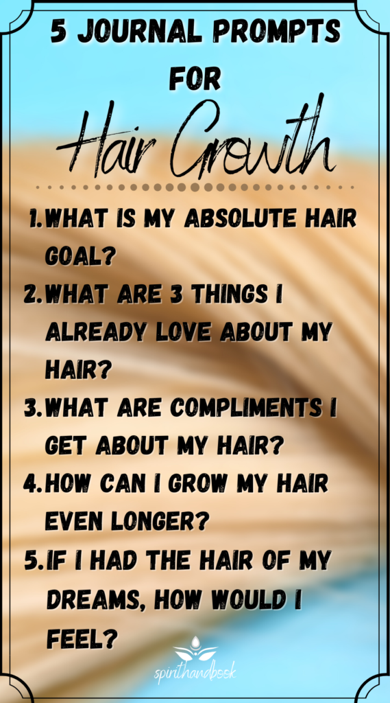Journal Prompts For Hair Growth Manifestation